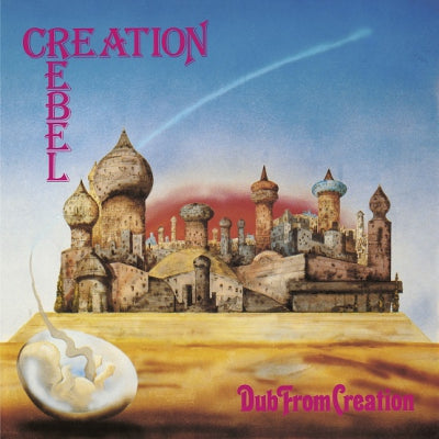 CREATION REBEL - Dub From Creation