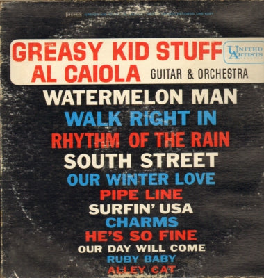 AL CAIOLA AND HIS ORCHESTRA - Greasy Kid Stuff