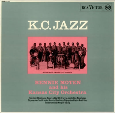 BENNIE MOTEN & HIS KANSAS CITY ORCHESTRA - K.C. Jazz