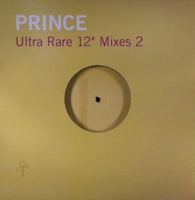 "PRINCE - Ultra Rare 12"" Mixes 2"