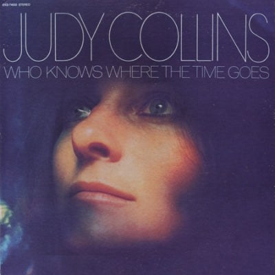 JUDY COLLINS - Who Knows Where The Time Goes