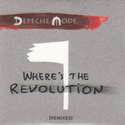 DEPECHE MODE - Where's The Revolution (Remixes)