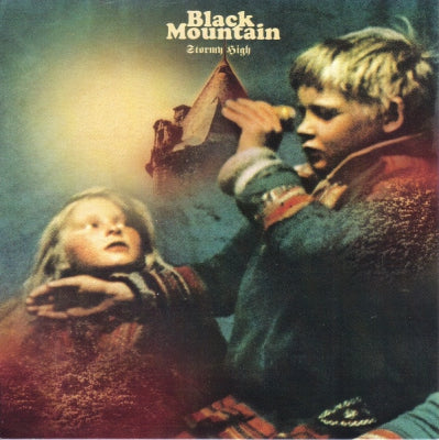 BLACK MOUNTAIN - Stormy High