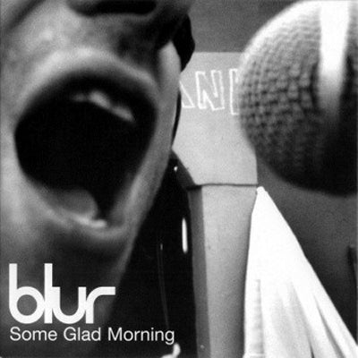 BLUR - Some Glad Morning