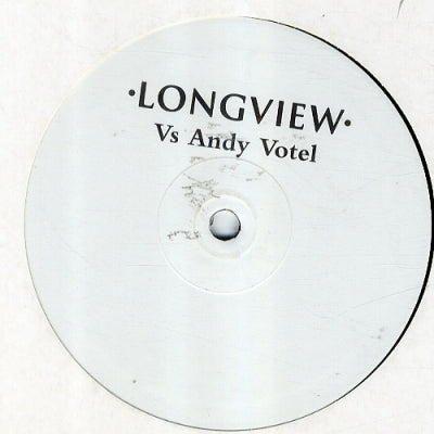 LONGVIEW - Longview Vs Andy Votel