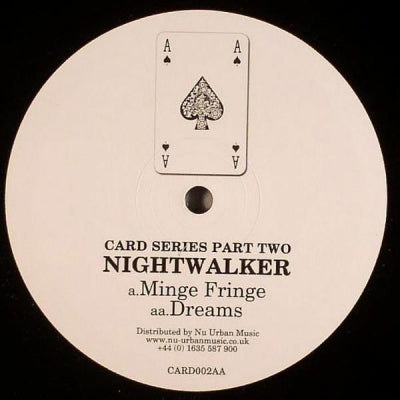 NIGHTWALKER - Minge Fringe / Dreams