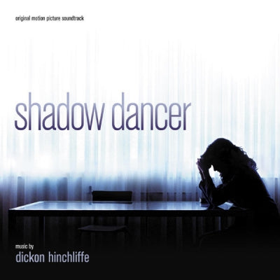 DICKON HINCHLIFFE - Shadow Dancer