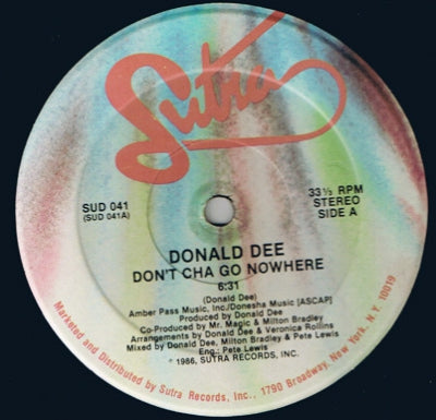 DONALD DEE - Don't Cha Go Nowhere