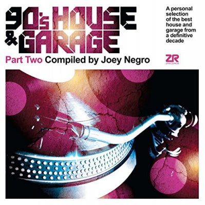 VARIOUS - 90's House & Garage Part Two