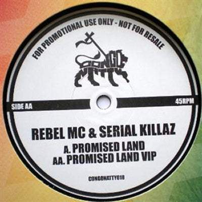 REBEL MC & SERIAL KILLAZ - Promised Land / Promised Land VIP