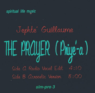 JEPHTE GUILLAUME - The Prayer (Priye-a)