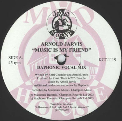 ARNOLD JARVIS - Music Is My Friend