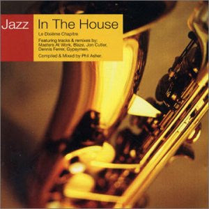 VARIOUS ARTISTS - Jazz In The House 10 - Le Dixième Chapitre