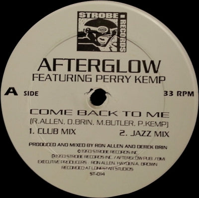 AFTERGLOW FEATURING PERRY KEMP - Come Back To Me