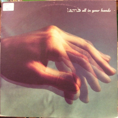 LAMB - All In Your Hands
