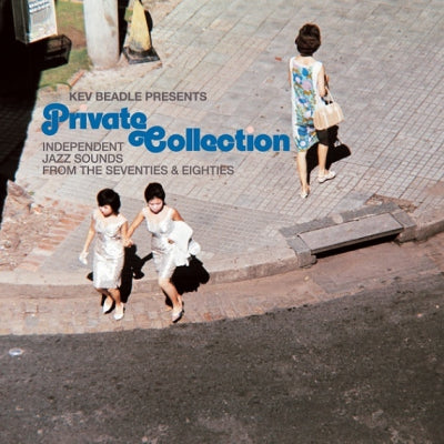 VARIOUS ARTISTS - Private Collection (Independent Jazz Sounds From The Seventies And Eighties)