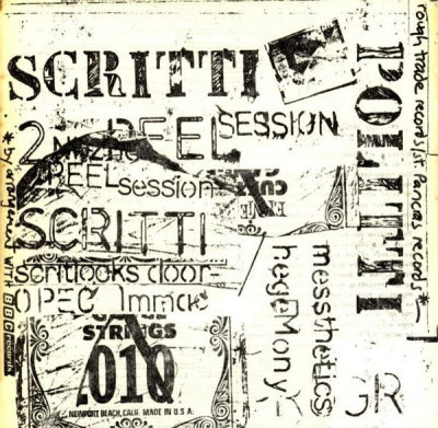 SCRITTI POLITTI - Work In Progress 2nd Peel Session