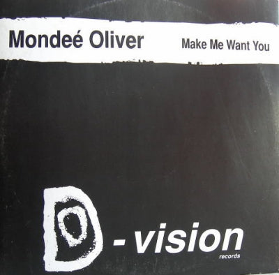 MONDEE OLIVER - Make Me Want You