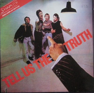SHAM 69 - Tell Us The Truth / That's Life