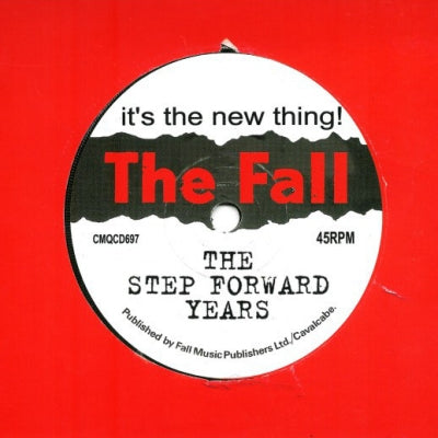 THE FALL - It's The New Thing! - The Step Forward Years