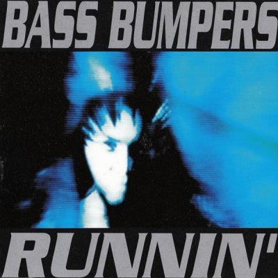 BASS BUMPERS - The Music's Got Me