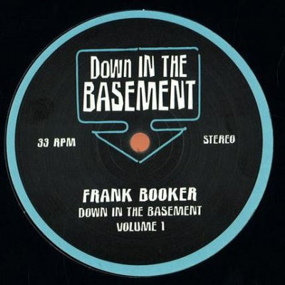 FRANK BOOKER - Down In The Basement Volume 1