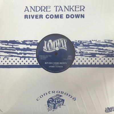 ANDRE TANKER - River Come Down