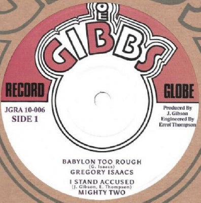 GREGORY ISAACS / JUNIOR BYLES - Babylon Too Rough / Heart And Soul