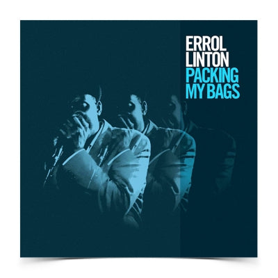 ERROLL LINTON - Packing My Bags