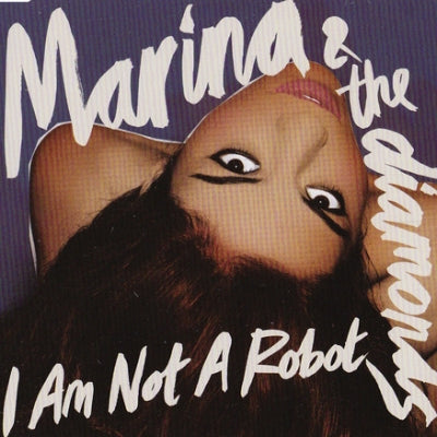 MARINA & THE DIAMONDS - I Am Not A Robot