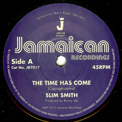 SLIM SMITH - The Time Has Come / It's Alright