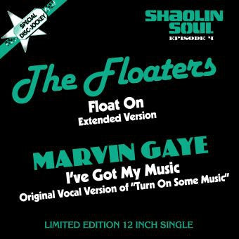 THE FLOATERS / MARVIN GAYE - Float On / I've Got My Music