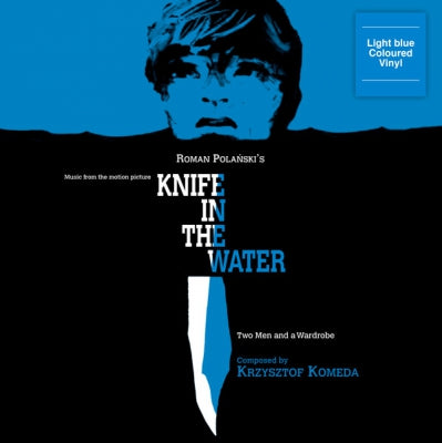 KRZYSZTOF KOMEDA - Knife In The Water / Two Men And A Wardrobe (Music From The Motion Picture)