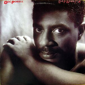 DOC POWELL - Love Is Where It's At