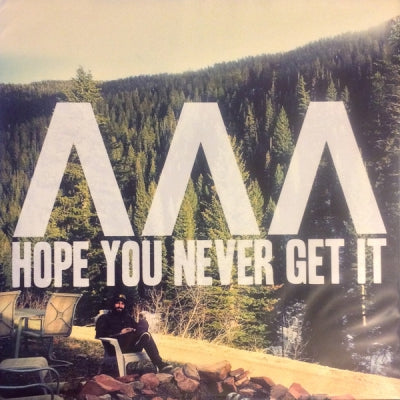 I CAN SEE MOUNTAINS - Hope You Never Get It