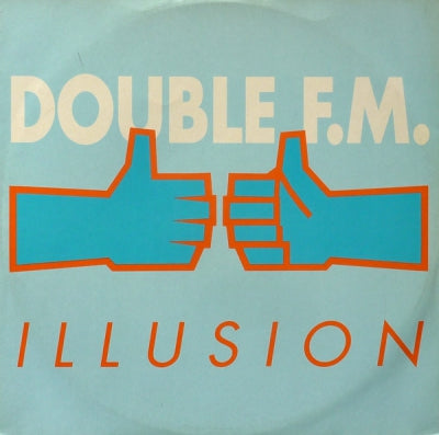 DOUBLE F.M. - Illusion