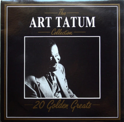 ART TATUM - The Art Tatum Collection - 20 Golden Greats