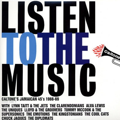 VARIOUS ARTISTS - Listen To The Music (Caltone's Jamaican 45's 1966-69)