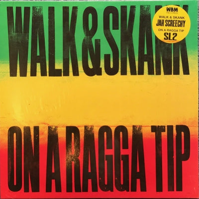 JAH SCREECHY / SL2 - Walk & Skank / On A Ragga Tip