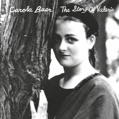 CAROLA BAER - The Story Of Valerie