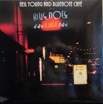 NEIL YOUNG & THE BLUENOTES - Bluenote Café