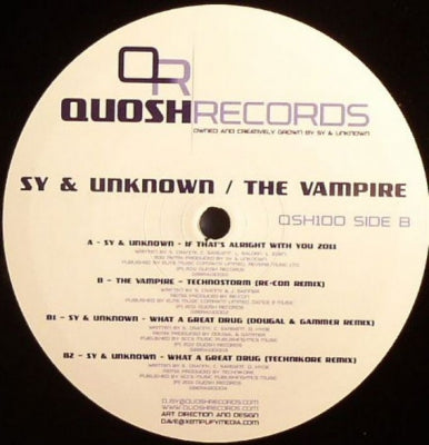 SY & UNKNOWN / THE VAMPIRE - If That's Alright With You 2011 / Technostorm (Re-Con Remix) / What A Great Drug (Dougal & Gammer /