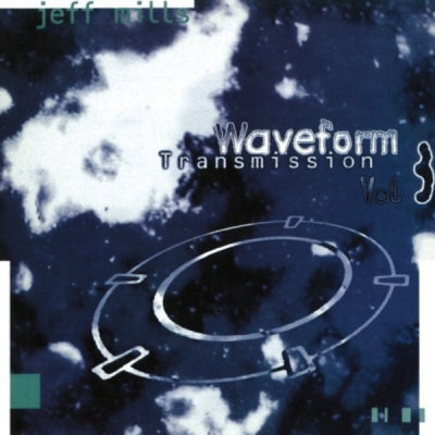 JEFF MILLS - Waveform Transmission Vol:3