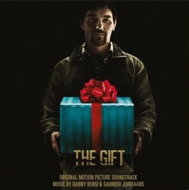DANNY BENSI & SAUNDER JURRIAANS - The Gift (Original Motion Picture Soundtrack)