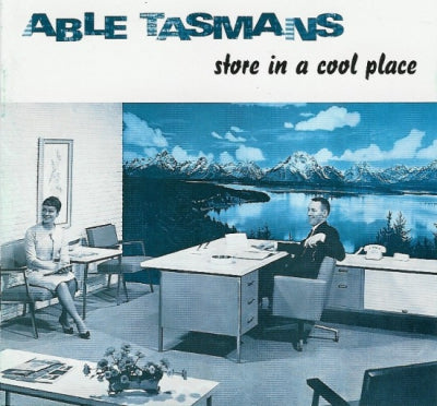ABLE TASMANS - Store In A Cool Place