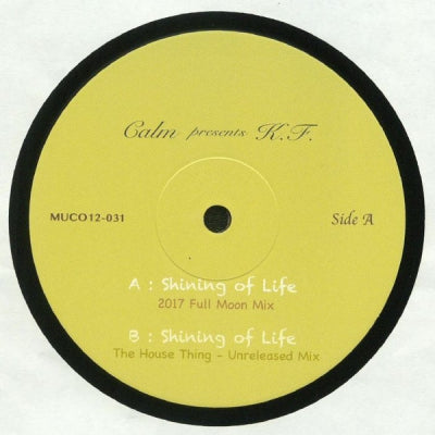"CALM PRESENTS K.F. ""KEYFREE"" - Shining Of Life"