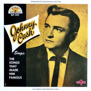JOHNNY CASH - Sings The Songs That Made Him Famous
