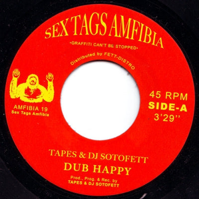 TAPES & DJ SOTOFETT - Dub Happy / Dubaton