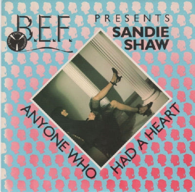 B.E.F. PRESENTS SANDIE SHAW - Anyone Who Had A Heart