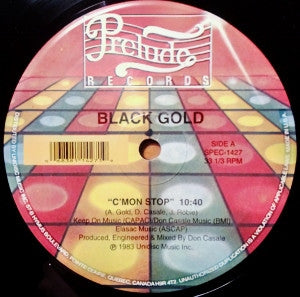 BLACK GOLD / KUMANO - C'mon Stop / I'll Cry For You / You Got It